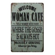 Welcome Woman Cave