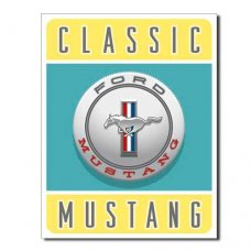 Classic Mustang - tin signs